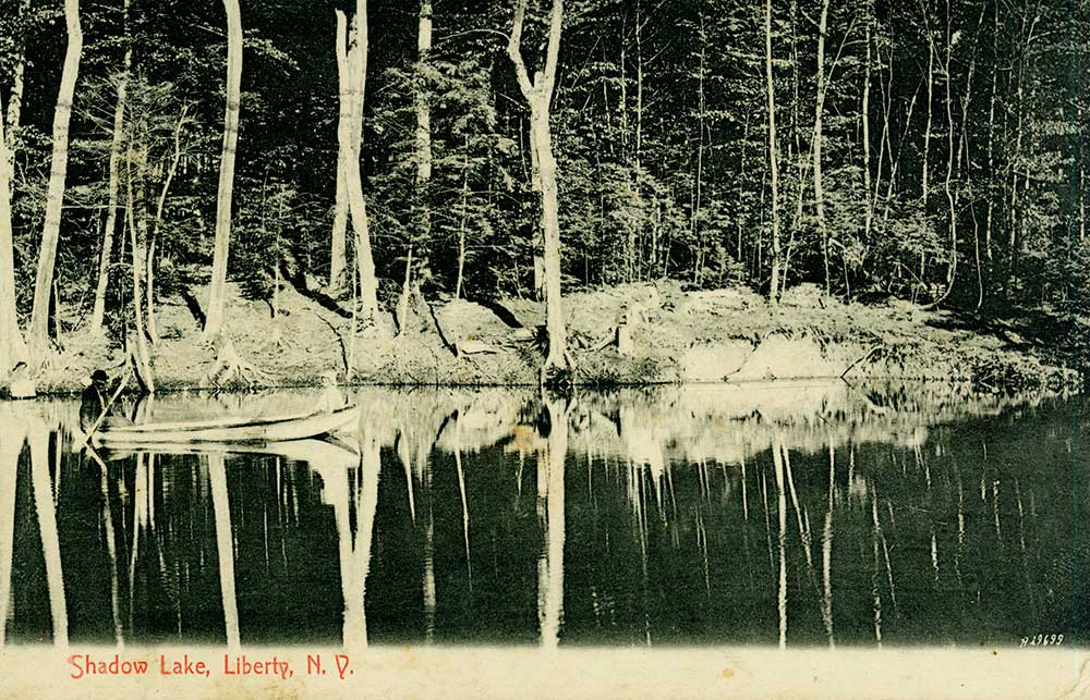 Shadow Lake, Liberty, New York, 1908 postcard.